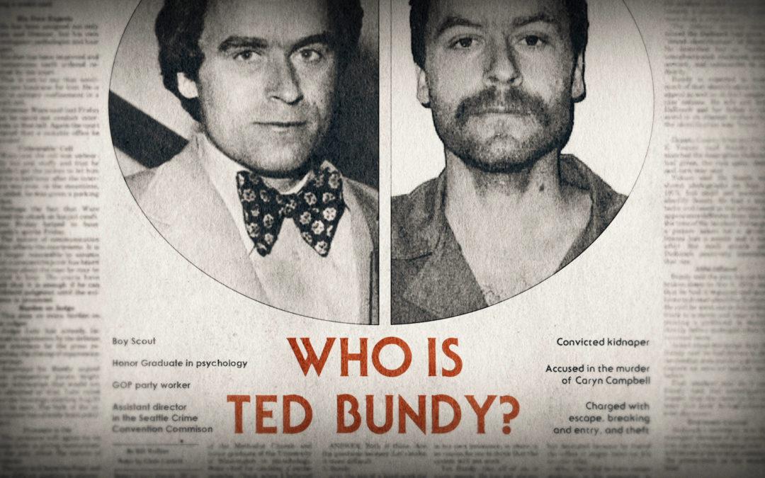 El caso Ted Bundy: la fatal adicción